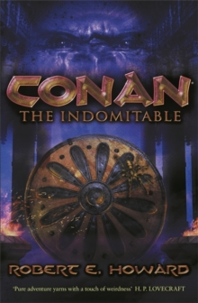 Conan the Indomitable, Paperback Book
