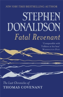 Fatal Revenant : The Last Chronicles of Thomas Covenant, Paperback Book