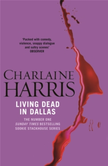 Living Dead in Dallas : A True Blood Novel, Paperback Book
