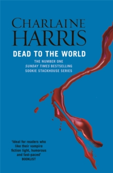 Dead To The World : A True Blood Novel, Paperback Book
