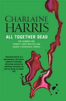 All Together Dead : A True Blood Novel, Paperback Book