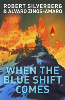When the Blue Shift Comes, Paperback Book