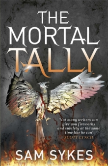 The Mortal Tally : Bring Down Heaven Book 2, Paperback Book