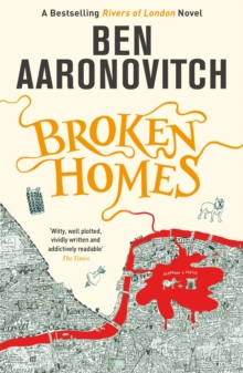 Broken Homes : The Fourth Rivers of London novel, Paperback / softback Book