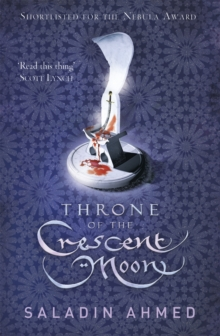Throne of the Crescent Moon, Paperback / softback Book