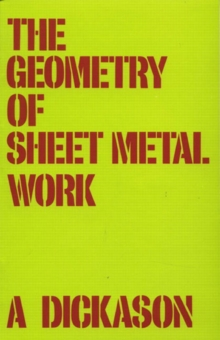 The Geometry of Sheet Metal Work, Paperback Book
