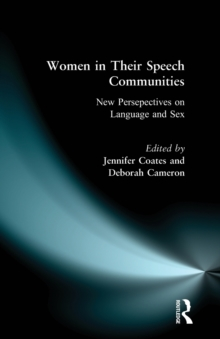 Women in Their Speech Communities : New Perspectives on Language and Sex, Paperback Book