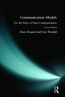 Communication Models for the Study of Mass Communications, Paperback Book