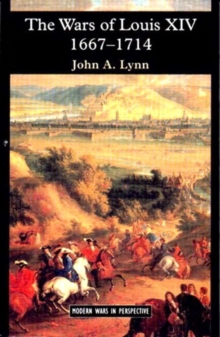 The Wars of Louis XIV 1667-1714, Paperback Book