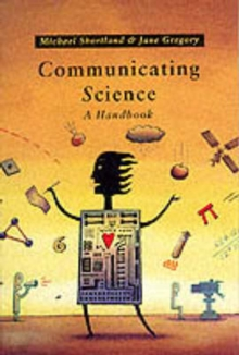 Communicating Science : A Handbook, Paperback Book