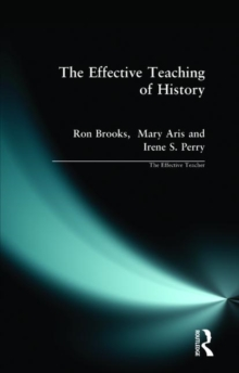 Effective Teaching of History, The, Paperback / softback Book