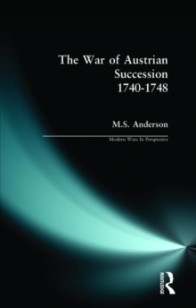 The War of Austrian Succession 1740-1748, Paperback Book