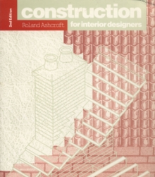 Construction for Interior Designers, Paperback Book