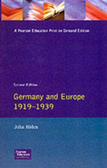 Germany and Europe 1919-1939, Paperback / softback Book