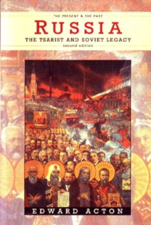 Russia : The Tsarist and Soviet Legacy, Paperback Book