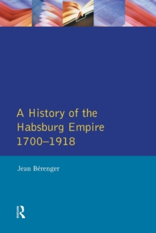 The Habsburg Empire 1700-1918, Paperback / softback Book