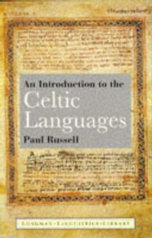 An Introduction to the Celtic Languages, Paperback Book