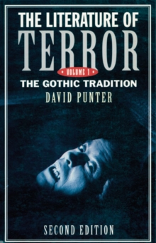 The Literature of Terror: Volume 1 : The Gothic Tradition, Paperback / softback Book