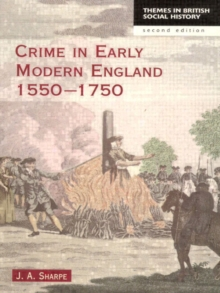 Crime in Early Modern England 1550-1750, Paperback Book