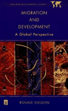 Migration and Development : A Global Perspective, Paperback Book
