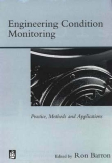 Engineering Condition Monitoring : Practice, Methods and Applications, Paperback Book
