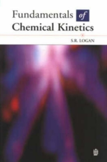 Fundamentals of Chemical Kinetics, Paperback Book