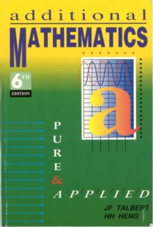 Additional Mathematics, Pure and Applied 6E, Paperback Book