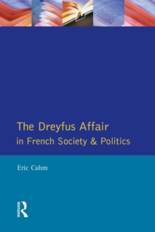 The Dreyfus Affair in French Society and Politics, Paperback Book
