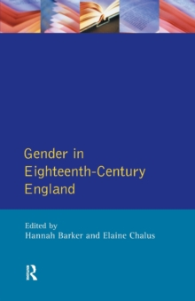 Gender in Eighteenth-Century England : Roles, Representations and Responsibilities, Paperback / softback Book