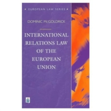 International Relations Law of the European Union, Paperback Book