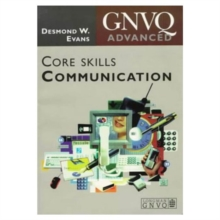Advanced GNVQ Core Skills: Communication, Paperback Book