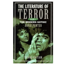 The Literature of Terror: Volume 2 : The Modern Gothic, Paperback Book