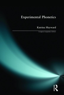 Experimental Phonetics : An Introduction, Paperback / softback Book