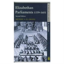Elizabethan Parliaments 1559-1601, Paperback / softback Book
