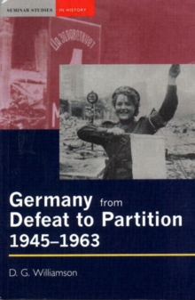 Germany from Defeat to Partition, 1945-1963, Paperback Book