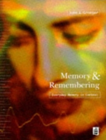 Memory and Remembering : Everyday Memory in Context, Paperback Book