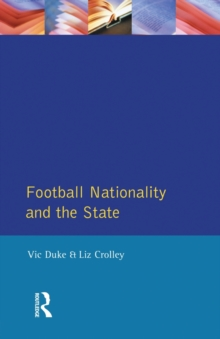 Football, Nationality and the State, Paperback Book