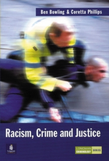 Racism, Crime and Justice, Paperback Book