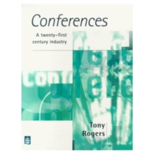 Conferences : A 21st Century Industry, Paperback / softback Book
