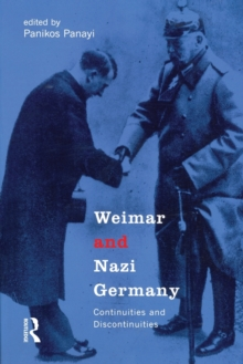 Weimar and Nazi Germany : Continuities and Discontinuities, Paperback / softback Book