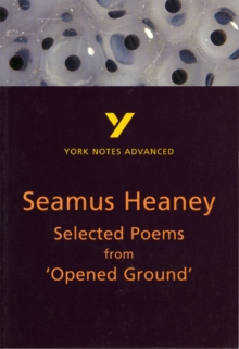Selected Poems from Opened Ground: York Notes Advanced, Paperback / softback Book