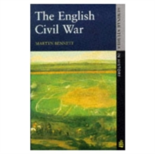 The English Civil War 1640-1649, Paperback Book