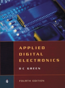 Applied Digital Electronics : (new edition of Digital Electronic Technology), Paperback Book