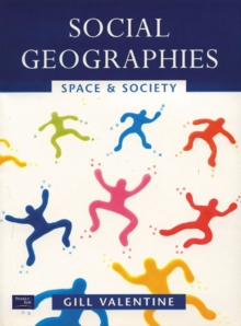 Social Geographies : Space and Society, Paperback Book