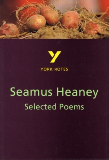 Selected Poems of Seamus Heaney: York Notes for GCSE, Paperback Book
