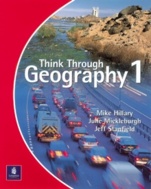 Think Through Geography Student Book 1 Paper, Paperback Book