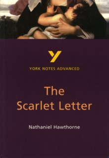 The Scarlet Letter: York Notes Advanced, Paperback / softback Book
