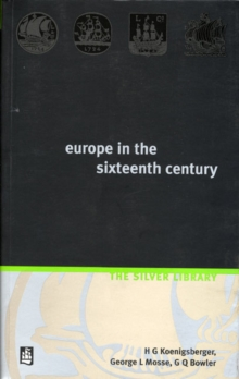 Europe in the Sixteenth Century, Paperback Book
