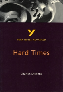 Hard Times: York Notes Advanced, Paperback / softback Book