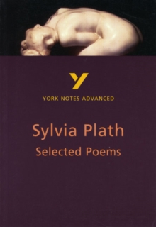 Selected Poems of Sylvia Plath: York Notes Advanced, Paperback Book